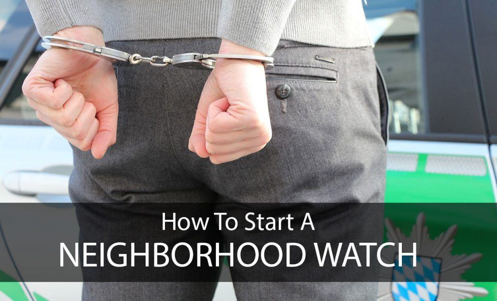 How to Start a Neighborhood Watch