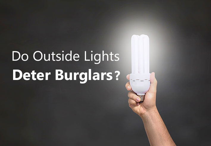 do outside lights deter burglars