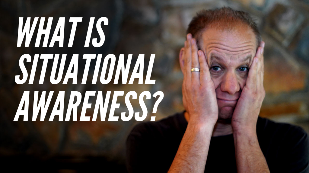 What is Situational Awareness